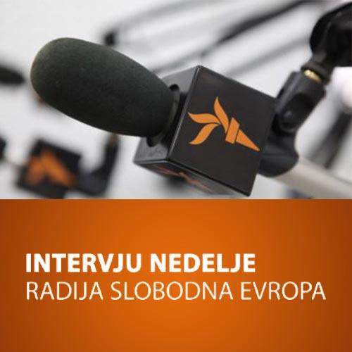 Intervju nedelje - Radio Slobodna Evropa