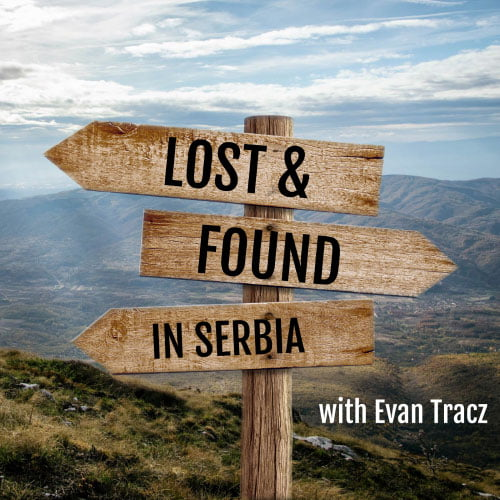 Lost & found in Serbia podcast