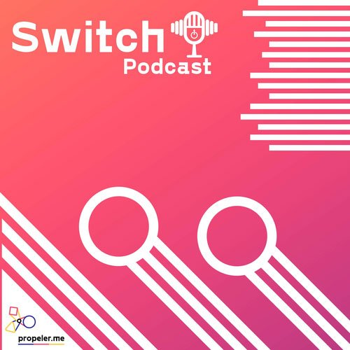 Switch podcast