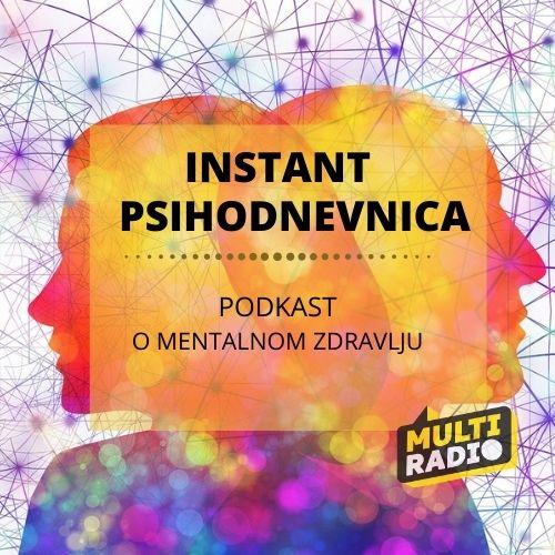 INSTANT PSIHODNEVNICA podcast