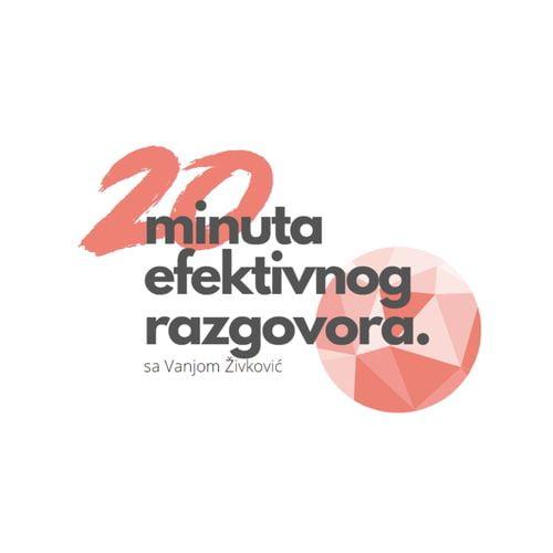 20 Minuta Efektivnog Razgovora